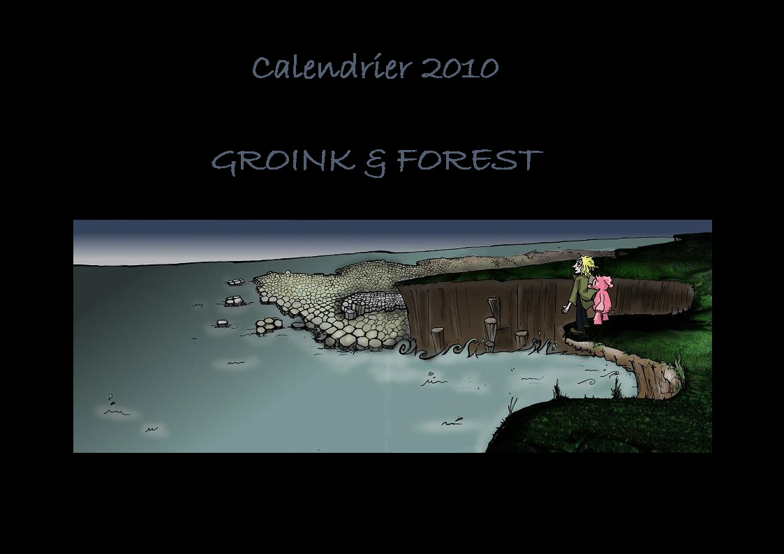 Calendrier 2010 Groink et Forest