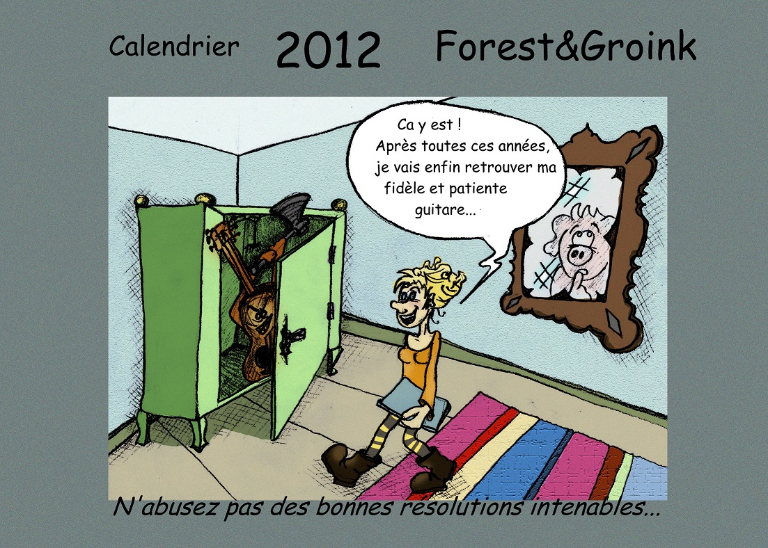 Calendrier 2012 Forest et Groink